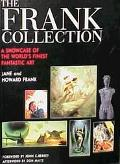 Frank Collection A Showcase of the World's Finest Fantastic Art