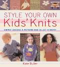 Style Your Own Kids' Knits Simply Choose a Pattern and Select a Motif