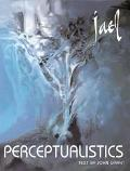 Perceptualistics Art by Jael