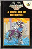 Biker Mice from Mars: A Mouse and His Motorcycle (Biker Mice from Mars Buzz Books)