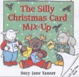 Silly Christmas Card Mix-Up Hb (A Lift-the-Flap Book)