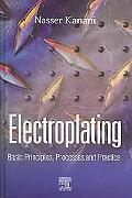 Electroplating Principles, Processes And Practice