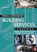 Building Services Handbook: Incorporating Current Building & Construction Regulations