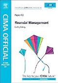 CIMA Official Exam Practice Kit Financial Management: 2010 Edition