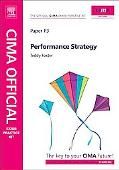 CIMA Official Exam Practice Kit Performance Strategy: 2010 Edition