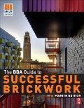 BDA Guide to Successful Brickwork, Fourth Edition