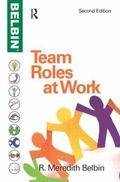 Team Roles at Work, Second Edition