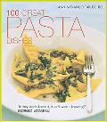 100 Great Pasta Dishes
