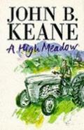 High Meadow - John B. Keane - Paperback