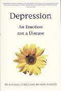 Depression: An Emotion not a Disease