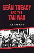 Sean Tracy and the Tan War