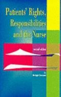 Patient's Rights, Responsibilities and the Nurse - Bridgit C. Dimond - Paperback