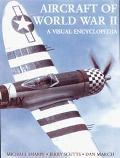 Aircraft of World War II A Visual Encyclopedia