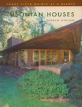 Usonian Houses Frank Lloyd Wright at a Glance
