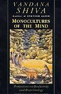 Monocultures of the Mind Perspectives on Biodiversity and Biotechnology