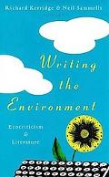 Writing the Environment: Ecocriticism and Literature