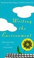 Writing the Environment: Ecocriticism and Literature - Richard Kerridge - Paperback