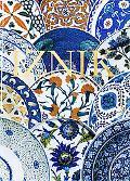 Iznik The Pottery of Ottoman Turkey