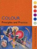Colour: How to Use Colour in Art and Design