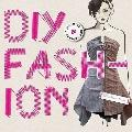 DIY Fashion : Customize and Personalize