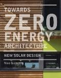 Towards Zero-Energy Architecture : New Solar Design