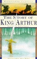 The Kingfisher Classics Series: Story of King Arthur - Robin Lister - Paperback