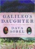 Galileo's Daughter: A Historical Romance of Science, Faith, and Love