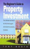 The Beginners Guide to Property Investment