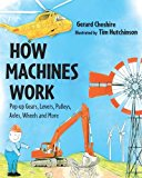 How Machines Work: A Pop-up Book with Gears, Pulleys and More