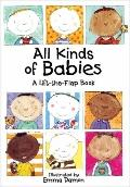 All Kinds of Babies : A Lift-The-Flap Book
