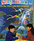 The Boy Who Could Hear Dolphins (Storybuilder S.)