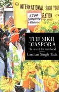 Sikh Diaspora: The Search for Statehood - Darshan Singh Tatla - Hardcover