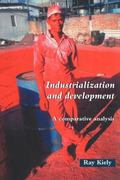 Industrialization and Development A Comparative Analysis
