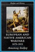 European and Native American Warfare, 1675-1815