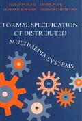 Formal Specifications of Distributed Multimedia Systems