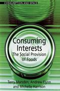 Consuming Interests The Social Provision of Foods