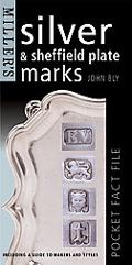 Miller's Silver and Sheffield Plate Marks Including a Guide to Makers and Styles