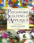 Complete Book of Patchwork, Quilting & Applique