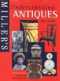 Miller's Understanding Antiques