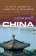 Culture Smart! China A Quick Guide to Customs And Etiquette