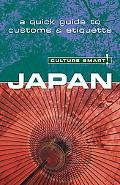 Culture Smart! Japan A Quick Guide to Customs And Etiquette