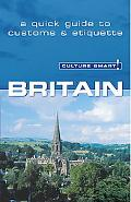Culture Smart! Britain A Quick Guide to Customs And Etiquette