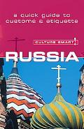 Culture Smart! Russia A Quick Guide to Customs And Etiquette