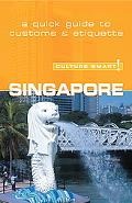 Culture Smart! Singapore A Quick Guide to Customs and Etiquette