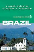 Culture Smart! Brazil A Quick Guide to Customs and Etiquette