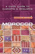 Culture Smart! Morocco A Quick Guide to Customs & Etiquette