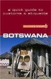 Botswana : A Quick Guide to Customs and Etiquette