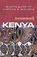 Culture Smart! Kenya A Quick Guide to Customs and Etiquette