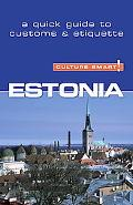 Culture Smart! Estonia A Quick Guide to Customs and Etiquette