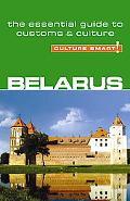 Culture Smart! Belarus: A Quick Guide to Customs and Etiquette